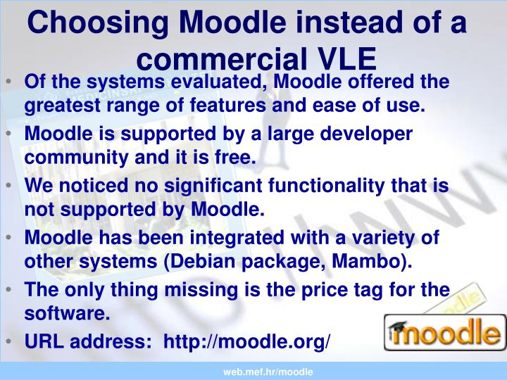 Choosing Moodle instead of a commercial VLE