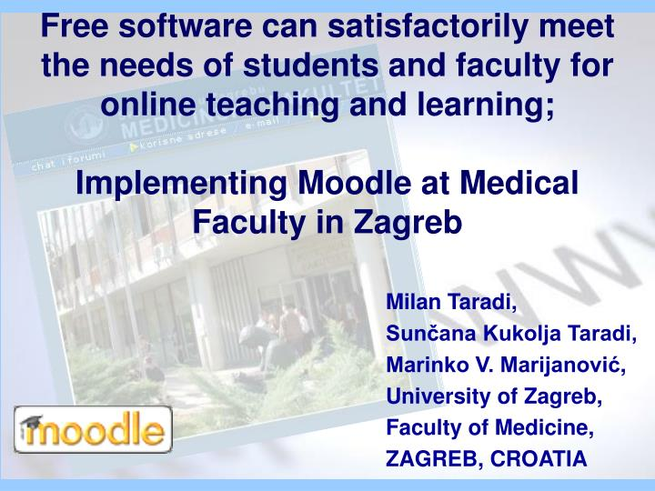 Free software can satisfactorily meet the needs of students and faculty for online teaching and lear...