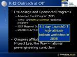 k 12 outreach at oit1