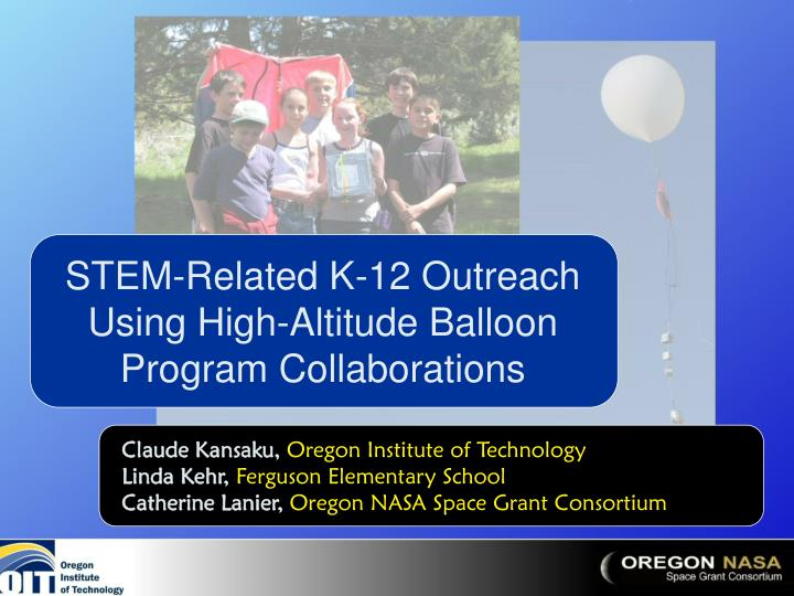 stem related k 12 outreach using high altitude balloon program collaborations