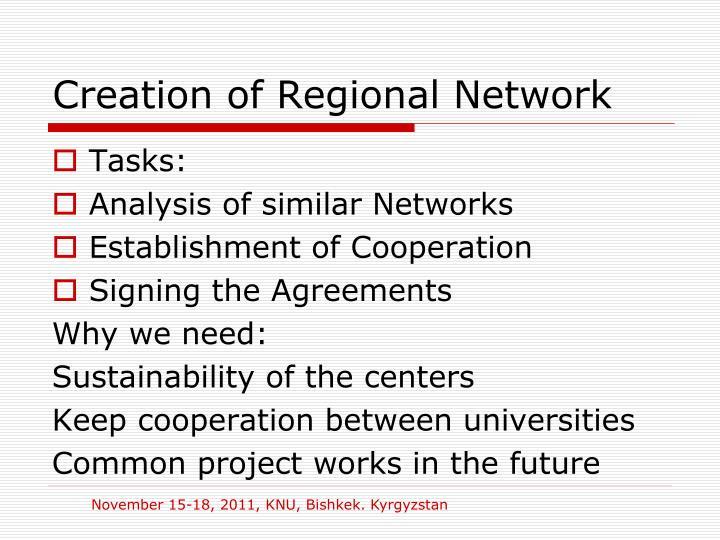 Creation of Regional Network