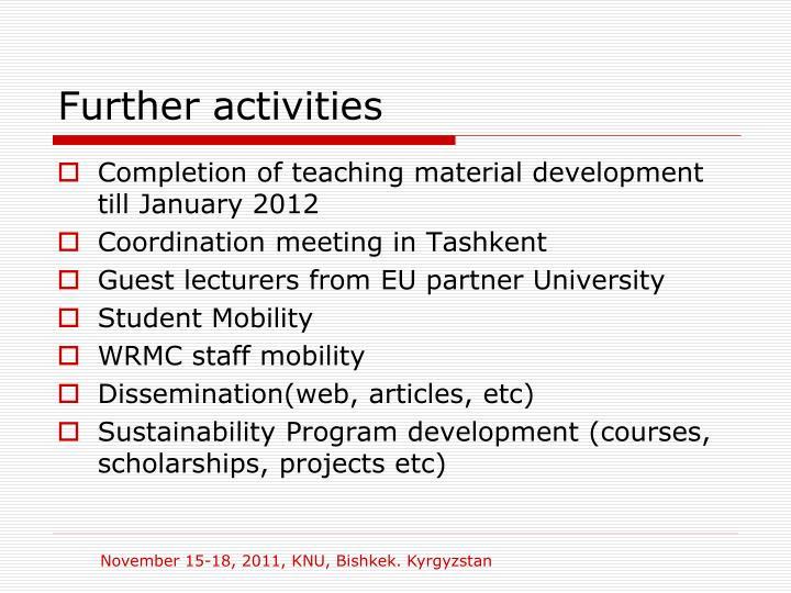 Further activities