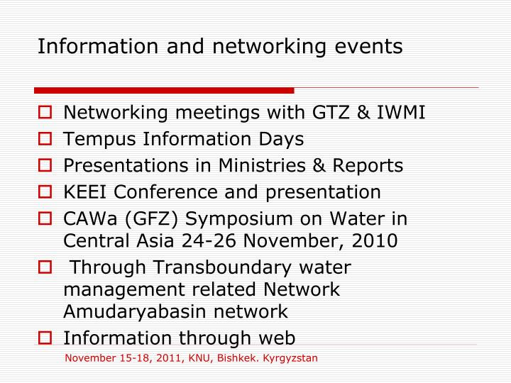 Information and networking events