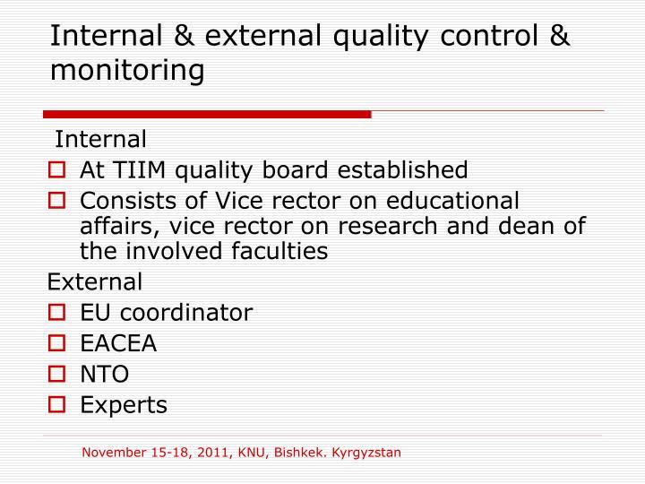 Internal & external quality control & monitoring