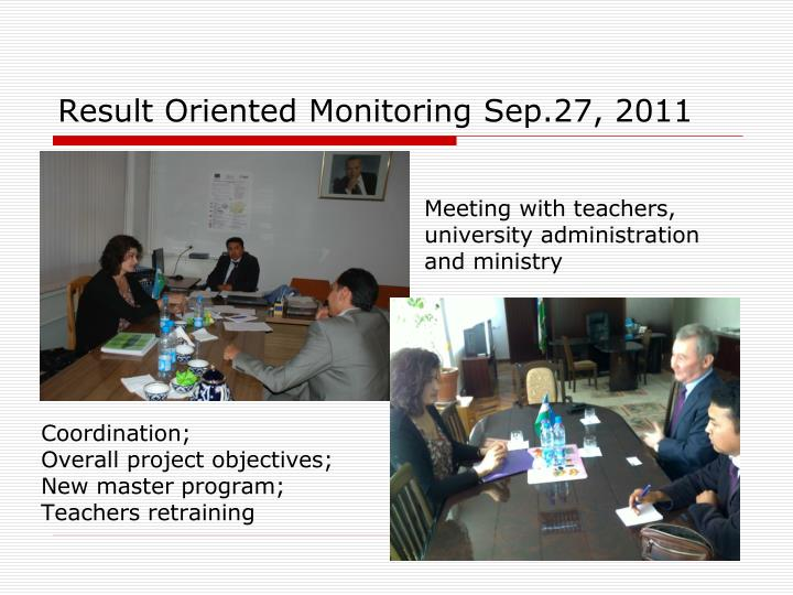 Result Oriented Monitoring Sep.27, 2011