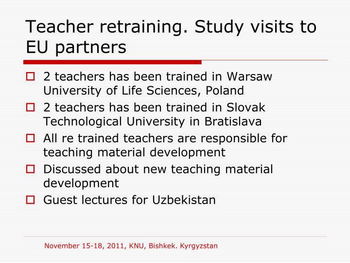 Teacher retraining. Study visits to EU partners