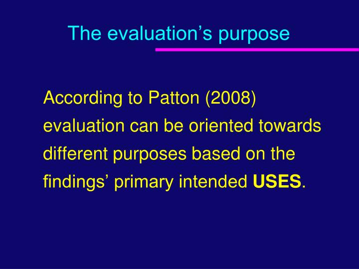 primary purpose of evaluation