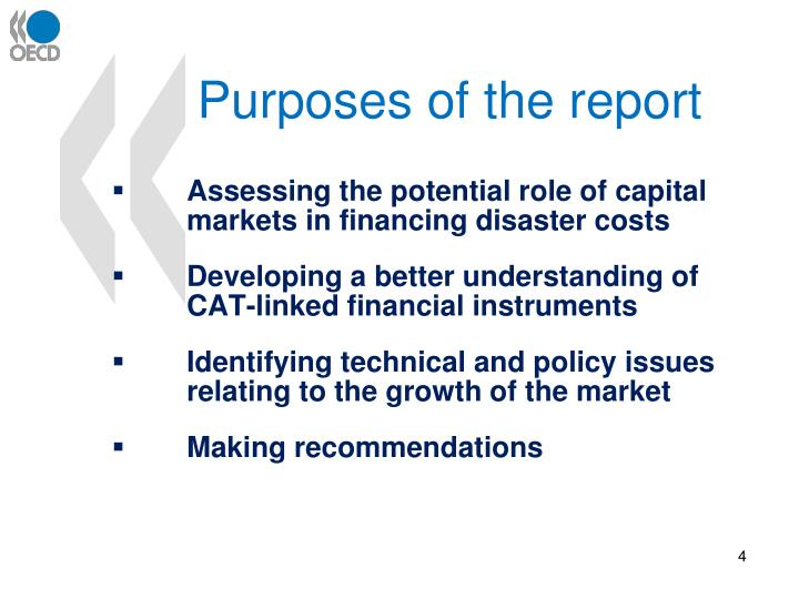 Purposes of the report