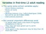 variables in first time l2 adult reading