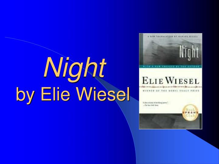 unforgettable tragedies an analysis of elie wiesels night and marions triumph