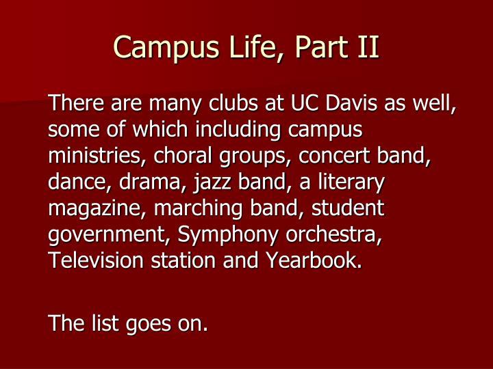 Campus Life, Part II