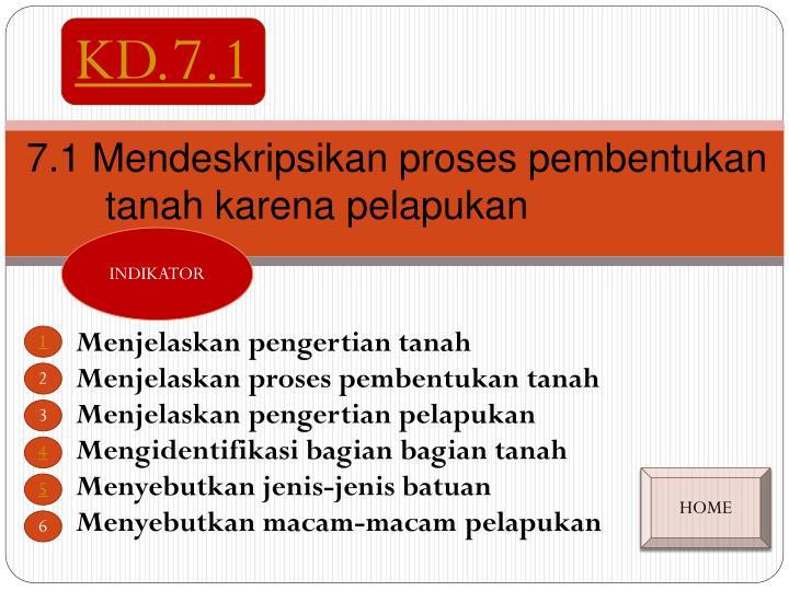 7 1 mendeskripsikan proses pembentukan tanah karena pelapukan