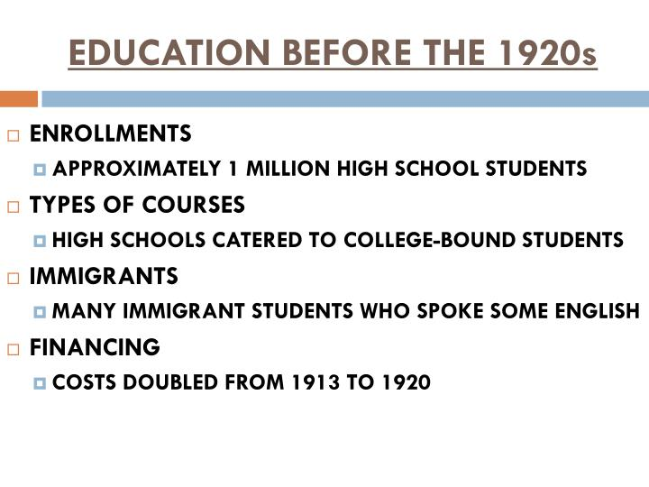 Education before the 1920s