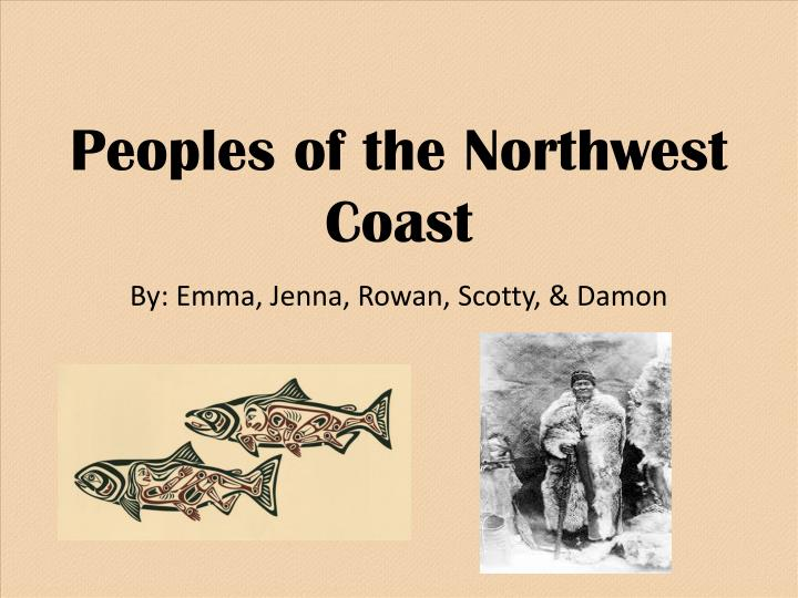 Peoples of the northwest coast
