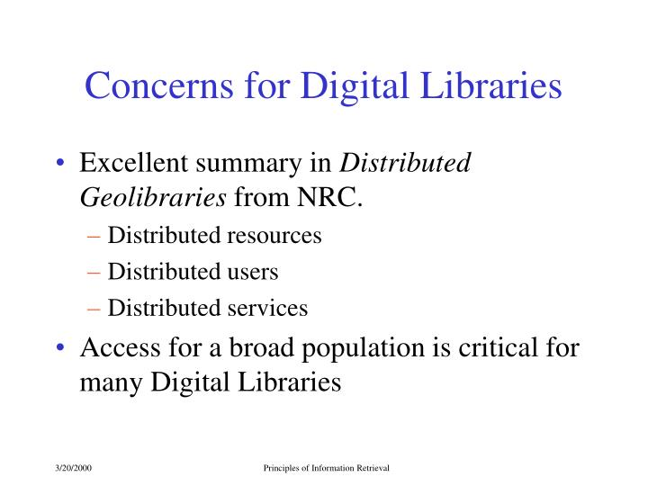 Concerns for Digital Libraries