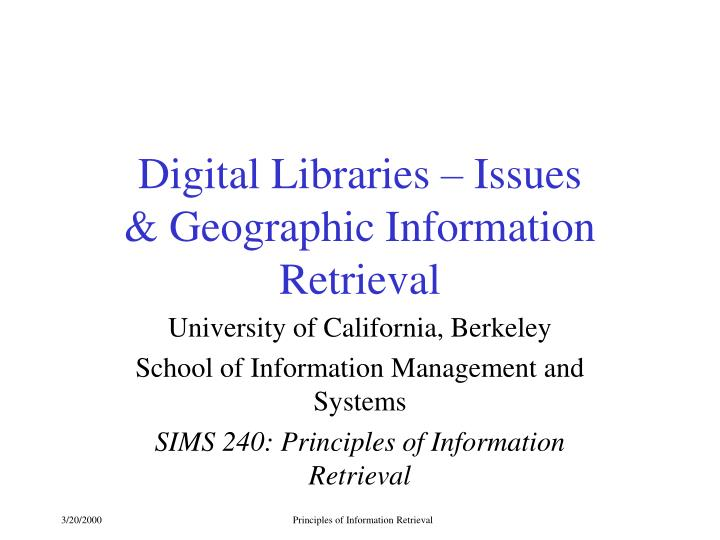 Digital libraries issues geographic information retrieval