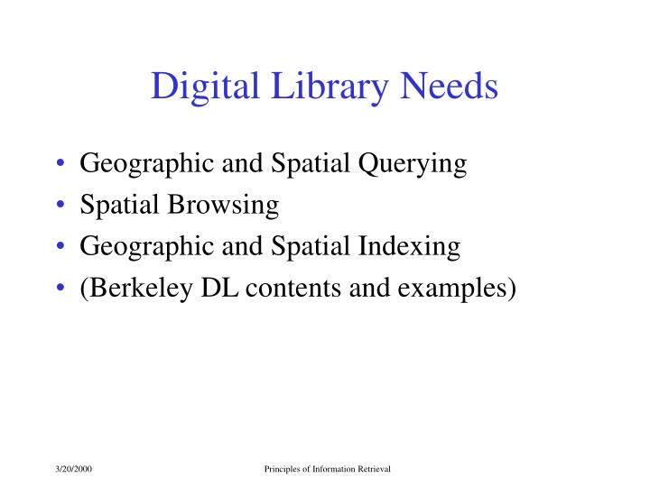 Digital Library Needs
