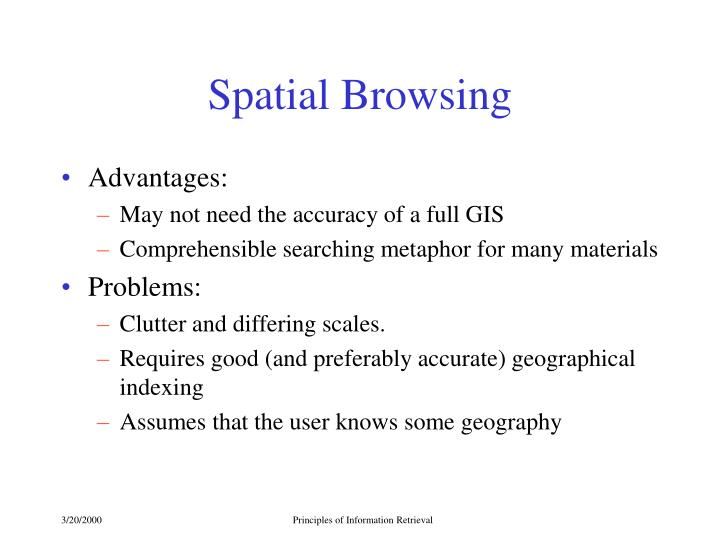 Spatial Browsing