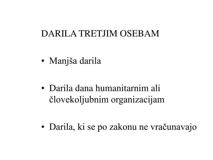 DARILA TRETJIM OSEBAM