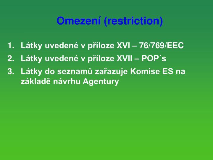 Omezení (restriction)