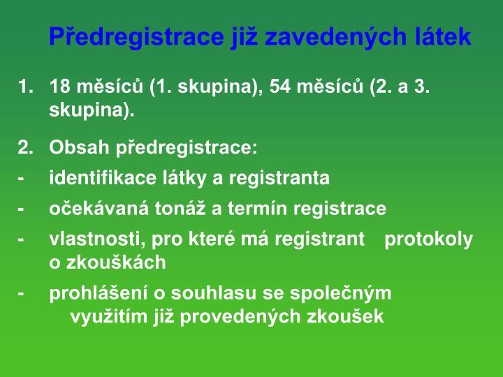 Předregistrace již zavedených látek