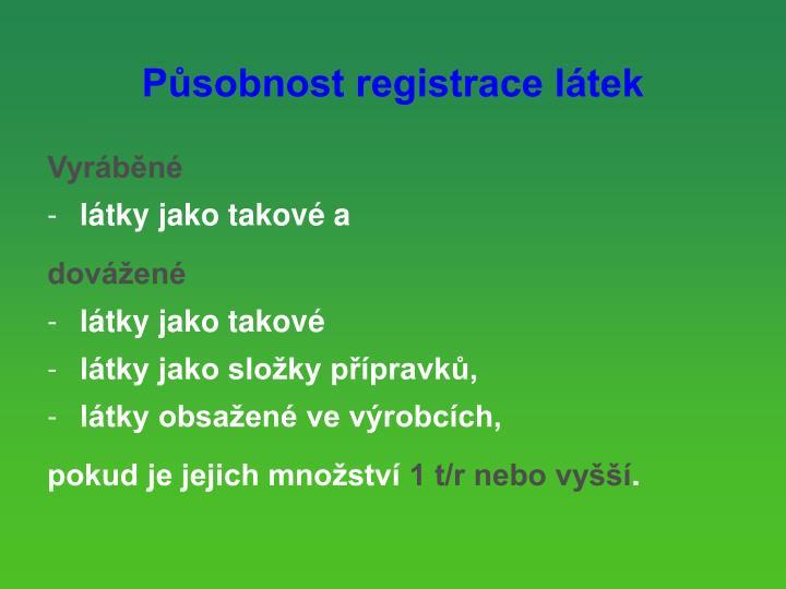 Působnost registrace látek