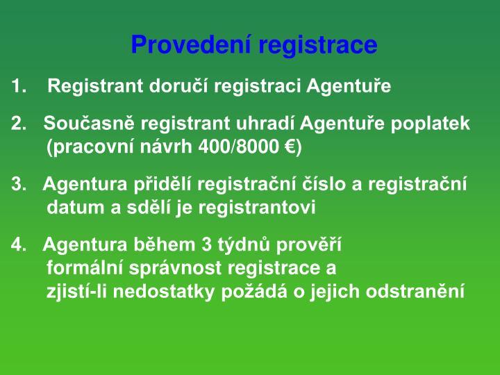 Provedení registrace