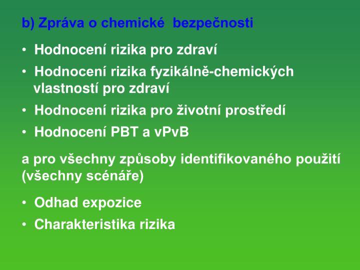 b) Zpráva o chemické  bezpečnosti
