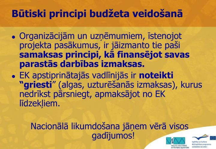Būtiski principi budžeta veidošanā