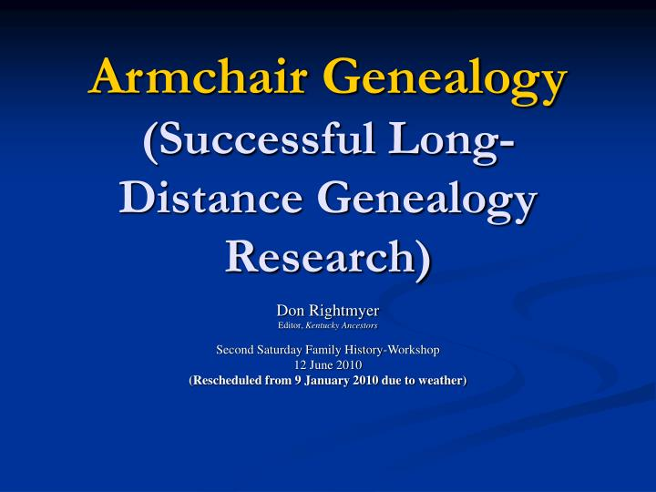 armchair genealogy successful long distance genealogy research n.