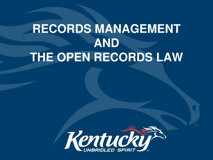 records management and the open records law n.