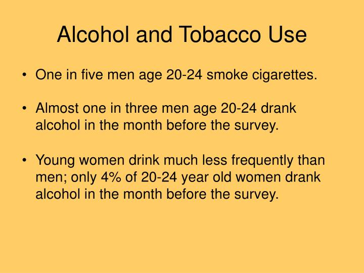 Alcohol and Tobacco Use
