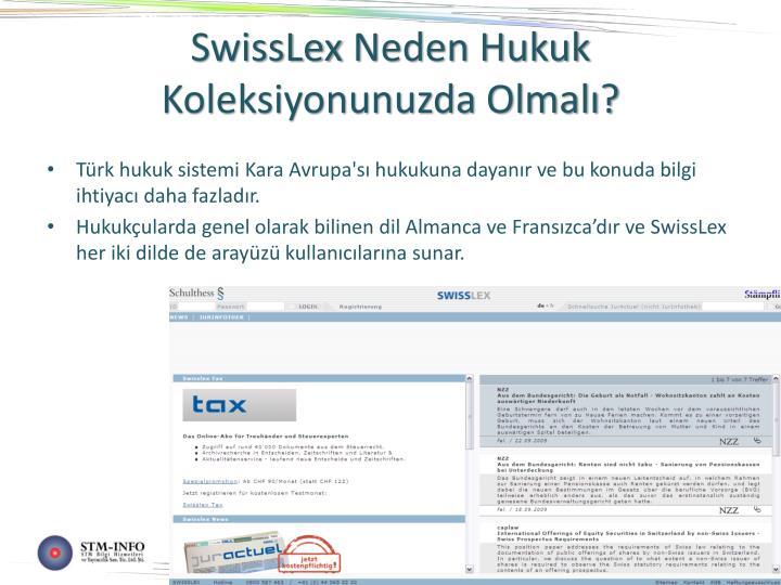 Swisslex neden hukuk koleksiyonunuzda olmal