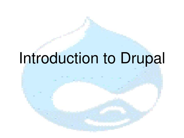 introduction to drupal n.