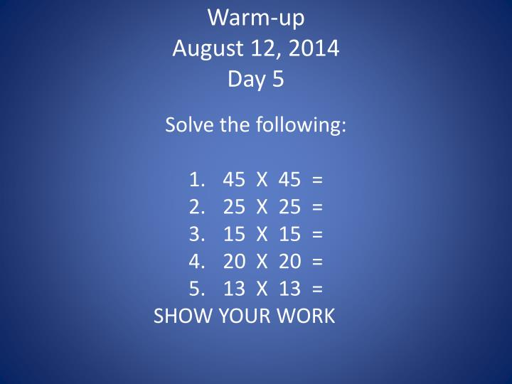 warm up august 12 2014 day 5 n.