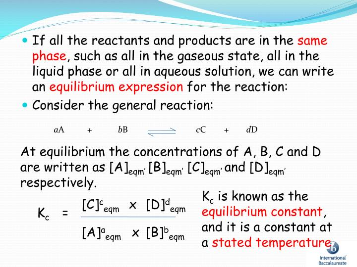 If all the reactants and products are in the