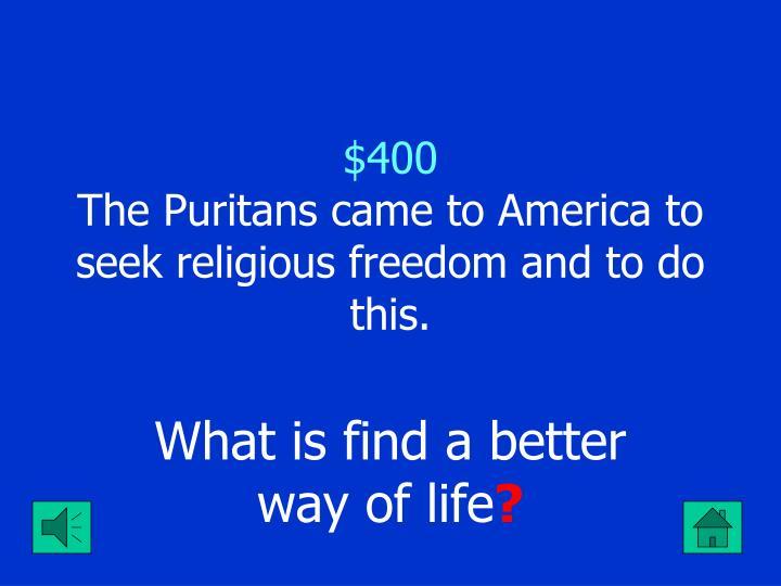 puritans seeking religious freedom migrated to america