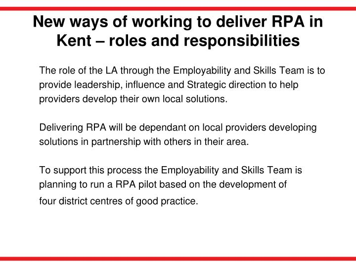 New ways of working to deliver RPA in Kent – roles and responsibilities