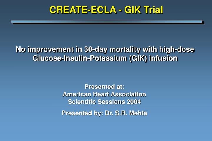 no improvement in 30 day mortality with high dose glucose insulin potassium gik infusion n.