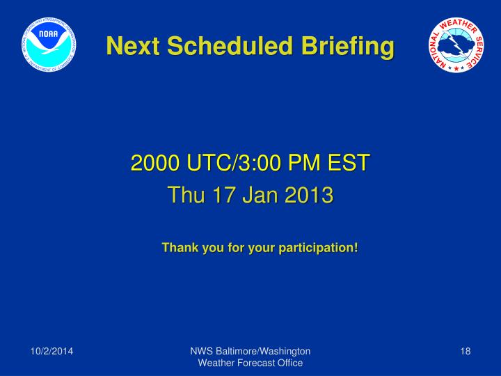 Next Scheduled Briefing