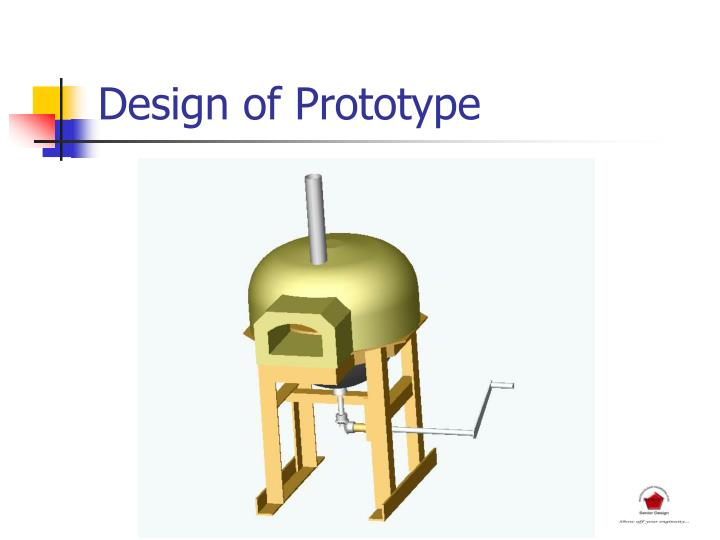 Design of Prototype