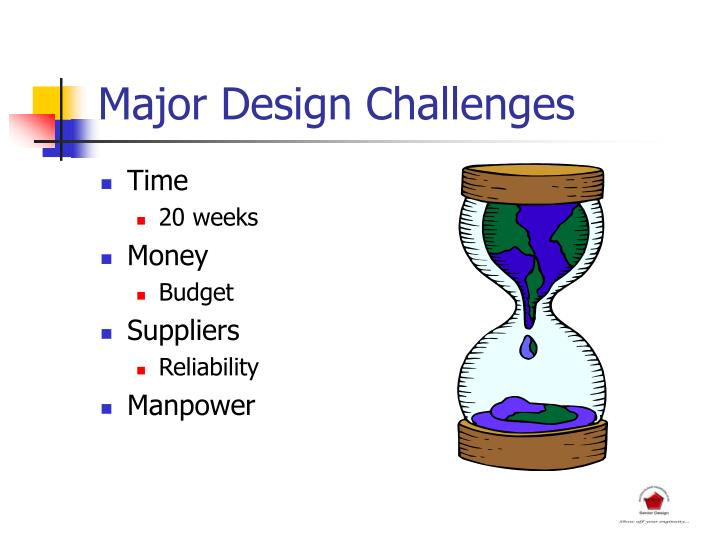 Major Design Challenges