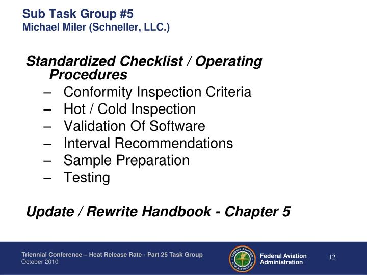 Sub Task Group #5