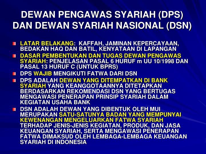 DEWAN PENGAWAS SYARIAH (DPS) DAN DEWAN SYARIAH NASIONAL (DSN)