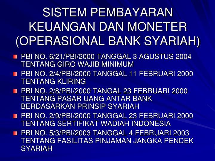 SISTEM PEMBAYARAN KEUANGAN DAN MONETER (OPERASIONAL BANK SYARIAH)
