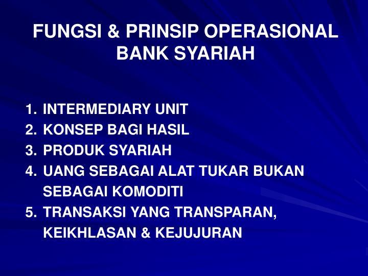 FUNGSI & PRINSIP OPERASIONAL