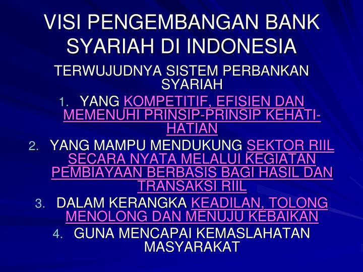 VISI PENGEMBANGAN BANK SYARIAH DI INDONESIA