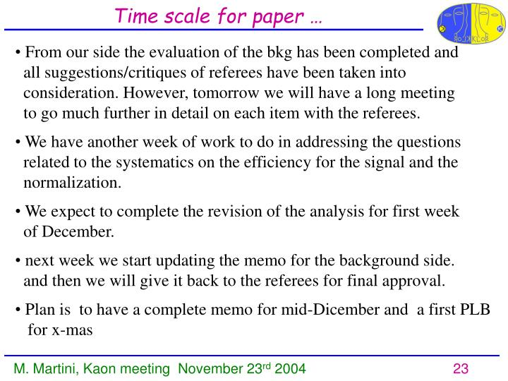 Time scale for paper …