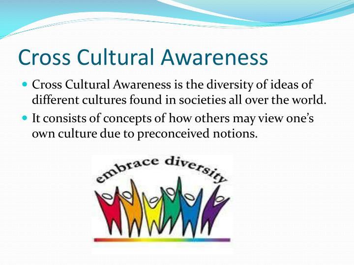 Cross Cultural Awareness