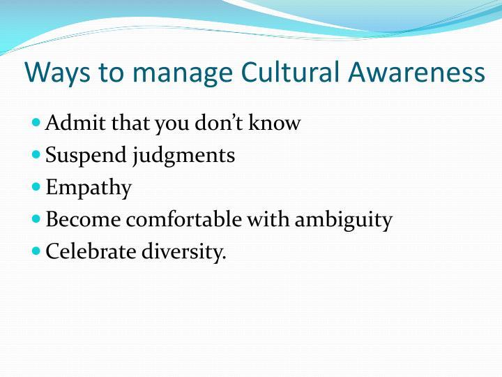 Ways to manage Cultural Awareness